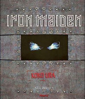 Neil Daniels: Iron Maiden