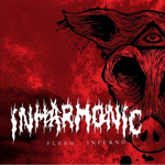 Inharmonic: Flesh Inferno