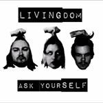 Livingdom: Ask Yourself