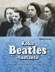 Steve Turner: Koko Beatles-tuotanto