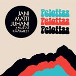 Jani Matti Juhani & Mustat Käärmeet: Pelottaa