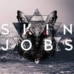 Skinjobs