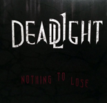 Deadlight: Nothing to Lose