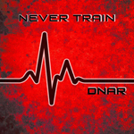 Never Train: DNAR