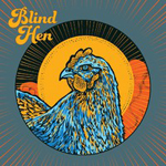 Blind Hen: Life