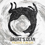 Groke´s Clan: Vicious Circles