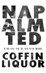 Napalm Ted: Coffin Liquor