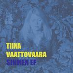 Tiina Vaattovaara: Sininen EP