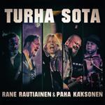 Rane Rautiainen & Paha Kaksonen: Turha sota