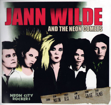Jann Wilde & The Neon Comets: Neon City Rockers