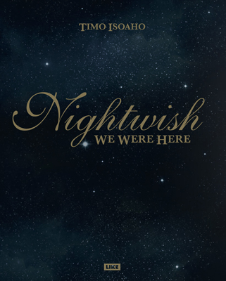 Timo Isoaho: Nightwish – We Were Here