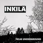 Inkilä: 70340 Underground