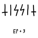 Tissit: EP + 3