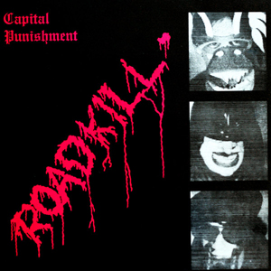Capital Punishment: Roadkill
