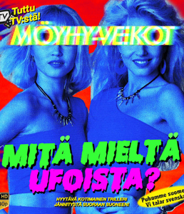 Möyhy-Veikot: Mitä mieltä UFOista?