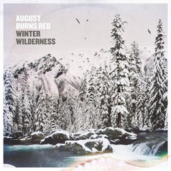 August Burns Red: Winter Wilderness EP