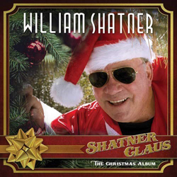 William Shatner: Shatner Claus – The Christmas Album