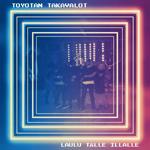 Toyotan Takavalot: Laulu tälle illalle