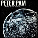Peter Pam: Flat Moon Rising
