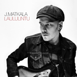 J.Matkala: Laululintu