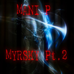 Mani P.: Myrsky Pt. 2