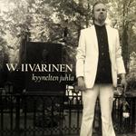 W. Iivarinen: Kyynelten juhla