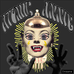 Atomic Annie: Insane
