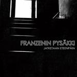 Franzenin pysäkki: Mennään eteenpäin