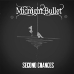 Midnight Bullet: Second Chances
