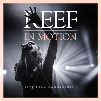 Reef: In Motion – live from Hammersmit