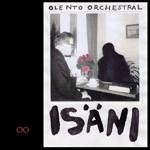 Olento Orchestral: Isäni