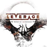 Leverage: Wind of Morrigan