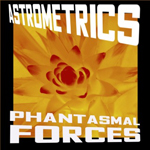 Astrometrics: Phantasmal Forces
