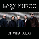 Lazy Mungo: Oh What a Day