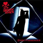 Plastic Tears: Dark Passenger