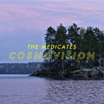 The Medicates: Cosmovision