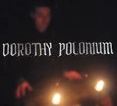 Dorothy Polonium: Séance