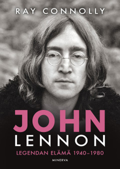 Ray Connolly: John Lennon