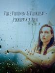 Ville Viluinen & Vilukissat: Pikkupaskiainen