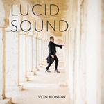 VON KONOW: Lucid Sound