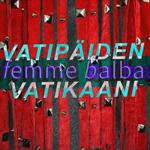 femme balba: Vatipäiden Vatikaani