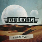Foo Light: Eilinen vuosi
