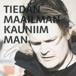 Jussi Yrttiaho: Tiedän maailman kauniimman