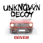 Unknown Decoy: Davaj!