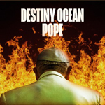 Destiny Ocean: Pope