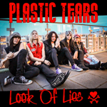 Plastic Tears: Look of Lies