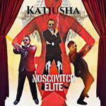 Moscovitch Elite: Katjusha