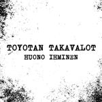 Toyotan Takavalot: Huono ihminen