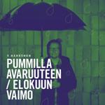 V. Härkönen: Pummilla avaruuteen / Elokuun vaimo