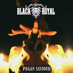 Black Royal: Pagan Saviour